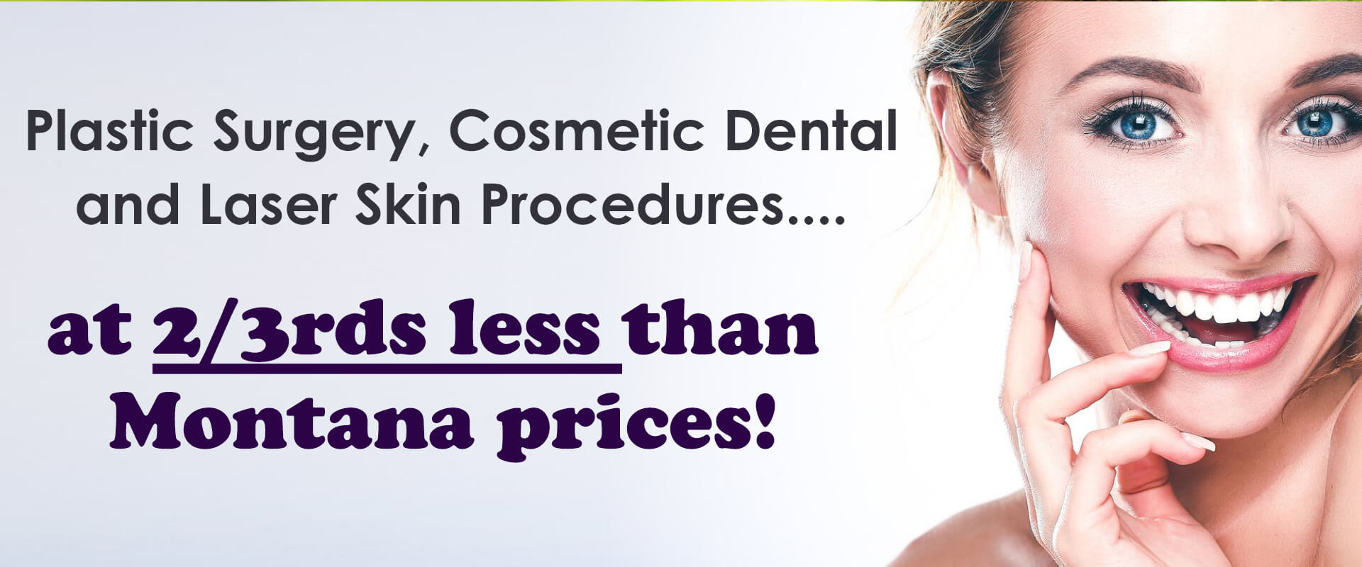 Picture of a happy woman with the low prices for plastic surgery and cosmetic dental in Montana.